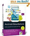Android-Smartphone: Die verständliche...
