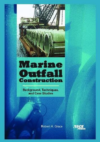 Marine Outfall Construction: Background, Techniques, and Case Studies