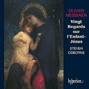 Olivier Messiaen : Vingt Regards sur l'Enfant-Jésus
