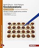 Geolaboratorio. Ediz. arancione. Per le Scuole superiori. Con e-book. Con espansione online