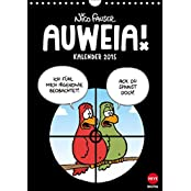 AUWEIA! (Wandkalender 2015 DIN A4 hoch): Der neue Cartoonkalender von Nico Fauser (Monatskalender, 14 Seiten)