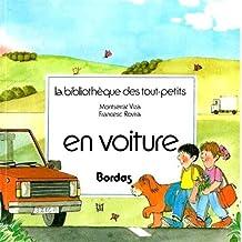 En Voiture (Bibliotheque Des Tout-petits)