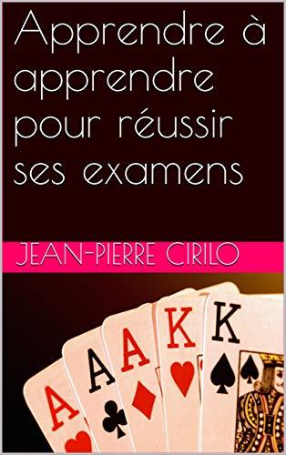 Couverture du livre Apprendre à apprendre pour réussir ses examens
