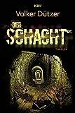 Image of Der Schacht: Thriller (KBV-Krimi)