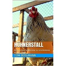 Hühnerstall: Hochwertige Fachliteratur zu verschiedenen Hühnerställen