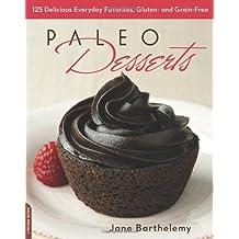Paleo Desserts by Jane Barthelemy (2012) Paperback