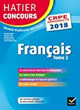 Français : Tome 2, Epreuves écrites d'admissibilité