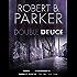 Double Deuce (A Spenser Mystery) (The Spenser Series Book 19)