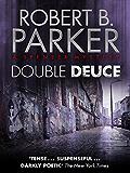 Double Deuce (A Spenser Mystery)