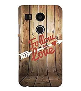 99Sublimation Follow the Love 3D Hard Polycarbonate Back Case Cover for LG Nexus 5X :: New