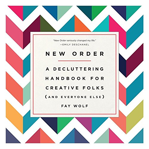 New Order. A Decluttering Handbook for Creative Folks