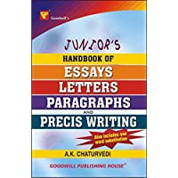 Junior's Handbook of Essays, Letters, Paragraphs and Precis Writing