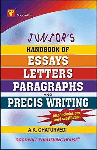 Junior\'s Handbook of Essays, Letters, Paragraphs and Precis Writing