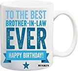 Best Brother In Law Mugs - to The Best Brother in Law Ever Happy Review