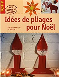 Idées de pliages pour Noël