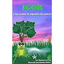 IGOR Y LAS NUBES DE ALGODÓN  DE AZÚCAR