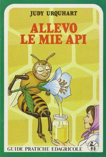 Allevo le mie api