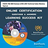 P2035-766 IBM Kenexa LCMS LMS Technical Sales Mastery Test v1Certification Online Learning Made Easy