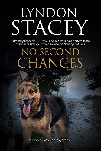 No Second Chances: A British Police Dog-Handler Mystery (A Daniel Whelan Mystery)