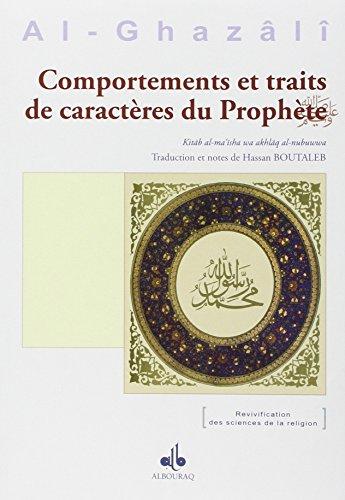Comportements et traits de caractres du Prophte