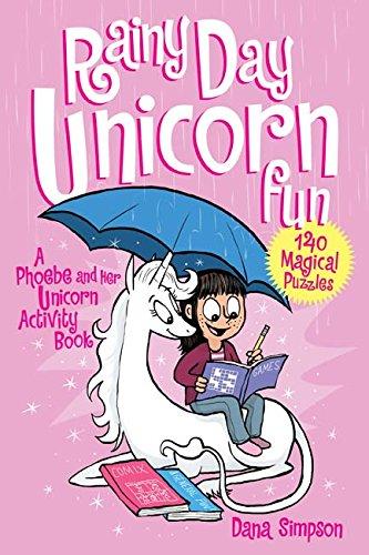 Heavenly nostrils chronicle vol 06 rainy day unicorn (Phoebe & Her Unicorn 6) por Dana Simpson