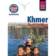 Reise Know-How Sprachführer Khmer für Kambodscha - Wort für Wort: Kauderwelsch-Band 62