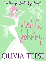 A Wife for Johnny (The Berwyn Island Trilogy Book 2) (English Edition)