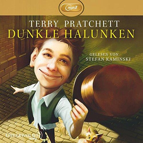 Dunkle Halunken: Ungekürzte mp3-Ausgabe: 2 CDs
