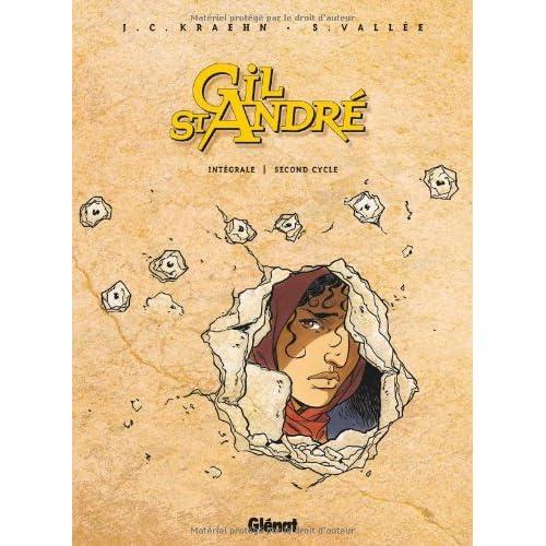 Gil St-André l'Intégrale, Second cycle : tomes 6 à 8