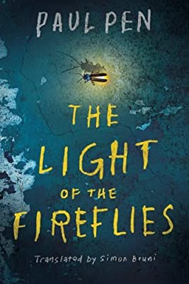 The Light of the Fireflies produced by AmazonCrossing - quick delivery from UK.