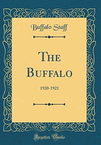 The Buffalo: 1920-1921 (Classic Reprint) -