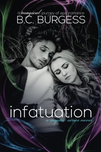 Infatuation (The Mystic Series)