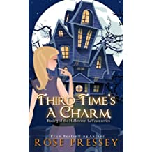 Third Time's a Charm (Halloween LaVeau) (Volume 3) by Rose Pressey (2013-09-30)