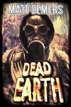 Dead Earth by [Demers, Matt]