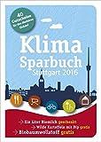 Klimasparbuch Stuttgart 2016: Klima schützen & Geld sparen