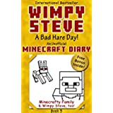 Minecraft Diary: Wimpy Steve Book 5: A Bad Hare Day! (Unofficial Minecraft Diary) (Minecraft diary books, Minecraft books for kids age 6 7 8 9-12, Wimpy ... Diary- Wimpy Steve) (English Edition)