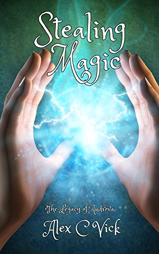 stealing-magic-the-legacy-of-androva-book-1-english-edition