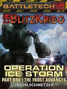 BattleTech: Operation: Ice Storm (Part One) (English Edition) von [Schmetzer, Jason]