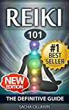 Reiki: The Definitive Guide: Increase Energy, Improve Health and Feel Great with Reiki Healing (reiki, reiki healing, reiki practice, how reiki works, ... beginners, energy healing, reiki beginners)