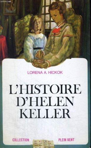 L'histoire d'helen keller. collection plein vent n 36