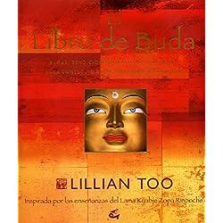 El libro de Buda: Inspirado por las enseñanzas del Lama Kyabje Zopa Rinpoche (Perenne)