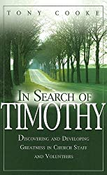 In Search of Timothy by Tony Cooke (2005-07-01)