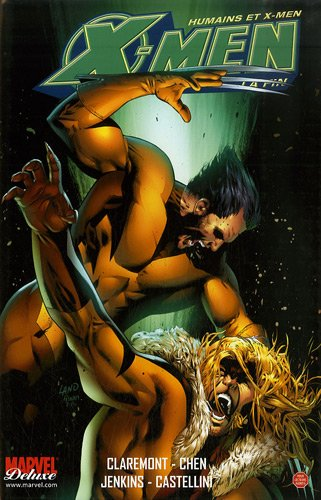 X-Men La fin, Tome 2 : Humains et X-Men