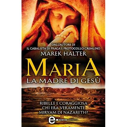 Maria, La Madre Di Gesù (Enewton Narrativa)