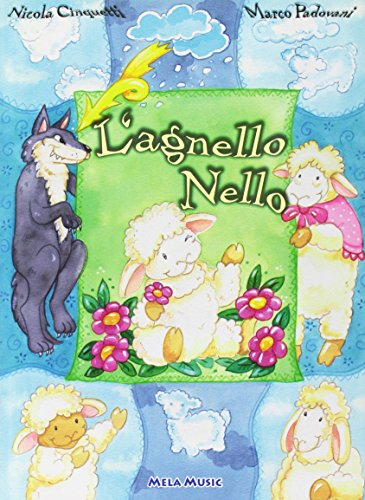 L'agnello Nello. Con CD Audio