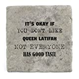 Its ok if you don't like Queen Latifah - Best Reviews Guide