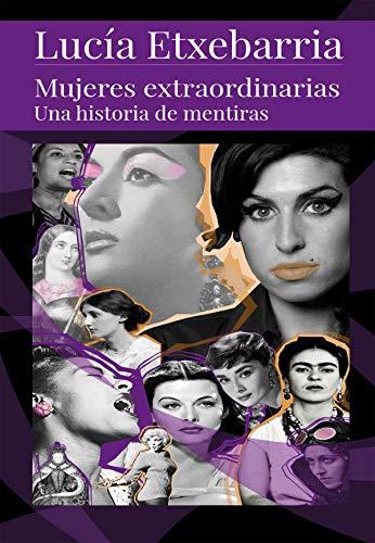 Mujeres Extraordinarias: Una historia de mentiras eBook ...