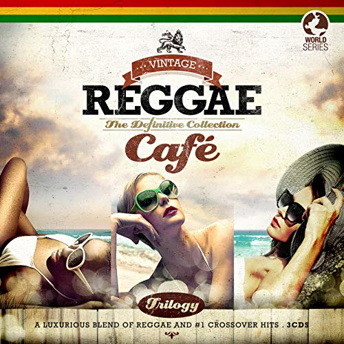 Vintage Reggae Café - the Definitive Collection