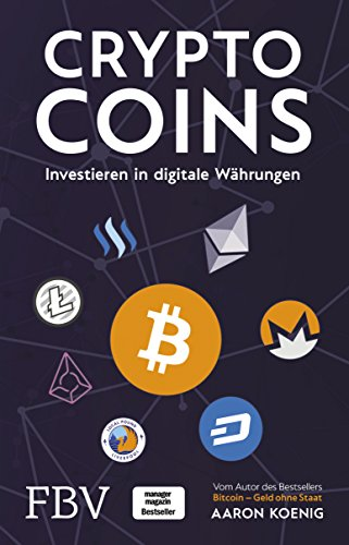 Cryptocoins: Investieren in digitale Währungen (König-tools)