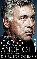Carlo Ancelotti. Die Autobiografie